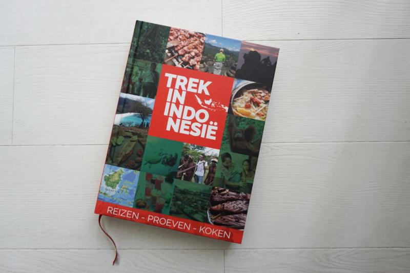 Trek in Indonesië – een boek over Reizen – Proeven – Koken